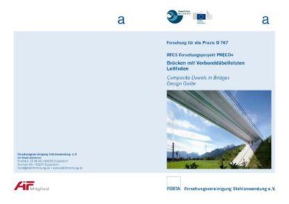 Fosta Dokumentation D 767 - Brücken mit Verbunddübelleisten - Leitfaden