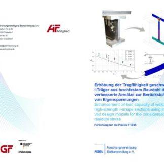 Fostabericht P 1035 - Erhöhung der Tragfähigkeit geschweißter I-Träger aus hochfestem Baustahl durch verbesserte Ansätze zur Berücksichtigung von Eigenspannungen