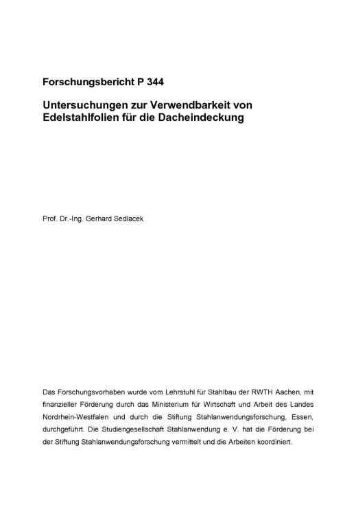 Fostabericht P 344 - Untersuchungen zur Verwendbarkeit von Edelstahlfolien für die Dacheindeckung