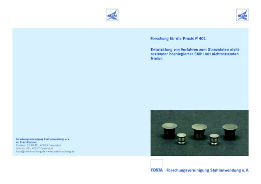 Fostabericht P 401 - Entwicklung von Verfahren zum Stanznieten nichtrostender hochlegierter Stähl mit nichtrostenden Nieten