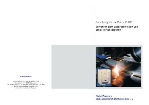 Fostabericht P 403 - Verfahren zum Laserschweißen von emaillierten Blechen