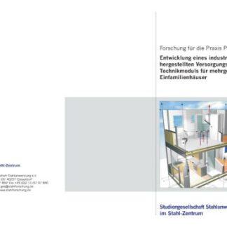 Fostabericht P 434 - Entwicklung eines industriell hergestellten Versorgungs- und Technikmoduls für mehrgeschossige Einfamilienhäuser
