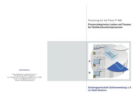 Fostabericht P 446 - Prozessintegriertes Lochen und Trennen bei Hochdruckumformprozessen