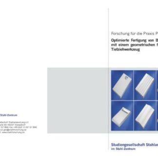 Fostabericht P 464 - Opimierte Festigung von Bauteilfamilien mit einem geometrisch flexiblen Tiefziehwerzeug