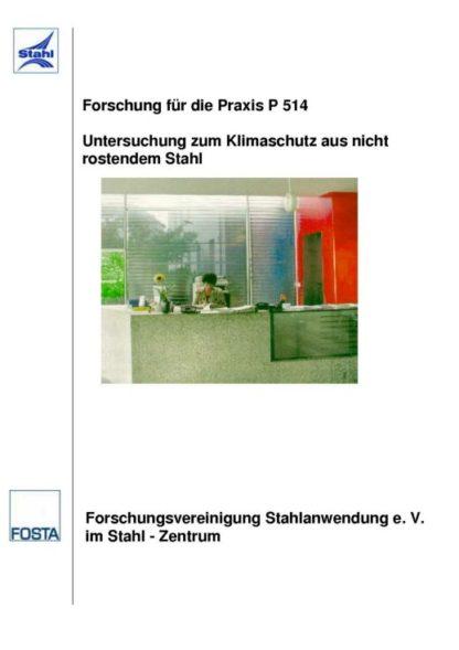 Fostabericht P 514 - Untersuchung zum Klimaschutz aus nicht rostendem Stahl
