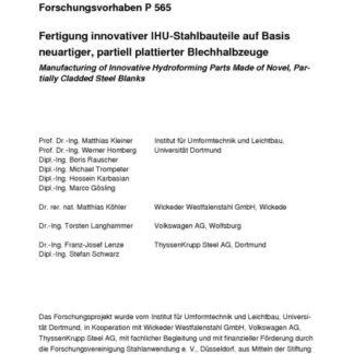 Fostabericht P 565 - Fertigung innovativer IHU-Stahlbauteile auf Basis neuartiger, partiell plattierter Blechhalbzeuge