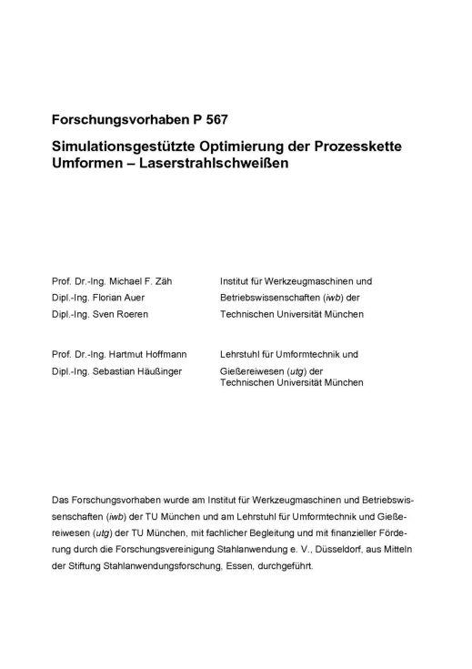 Fostabericht P 567 - Simulationsgestütze OPtimierung der Prozesskette Umformen - Laserstrahlschweißen