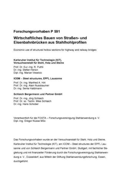 Fostabericht P 591 - Wirtschaftliches Bauen von Straßen- und Eisenbahnbrücken aus Stahlhohlprofilen