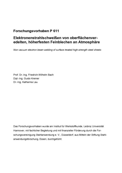 Fostabericht P 611 - Elektronenstahlschweißen von oberflächenveredelten, höherfesten Feinblechen an Atmosphäre