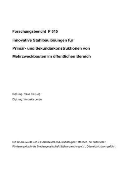 Fostabericht P 615 - Innovative Stahlbaulösungen für Primär- und Sekundärkonstruktionen von Mehrzweckbauten im öffentlichen Bereich