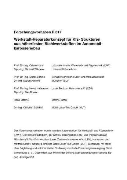 Fostabericht P 617 - Werkstatt-Reperaturkonzept für Kfz-Strukturen aus höherfesten Stahlwerkstoffen im Automobilkarosseriebau