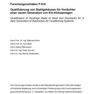 Fostabericht P 619 - Qualifizierung von Stahlgehäusen für Verdichter einer neuen Generation von Kfz-Klimaanlagen