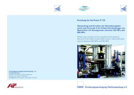 Fostabericht P 715 - Überprüfung und Korrektur der Anminderungsbeiwerte nach Eurocode 3 für Hohlprofilverbindungen aus Werkstoffen mit Streckgrenzen zwischen 355 MPa und 690 MPa