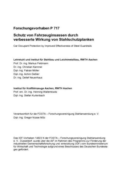 Fostabericht P 717 - Schutz von Fahrzeuginsassen durch verbesserte Wirkung von Stahlschutzplanken