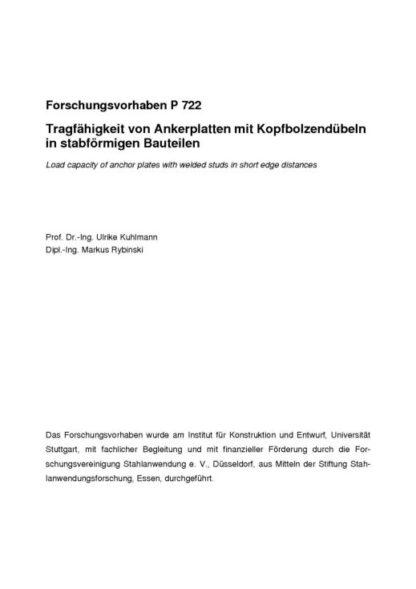 Fostabericht P 722 - Tragfähigkeit von Ankerplatten mit Kopbolzendübeln in stabförmigen Bauteilen