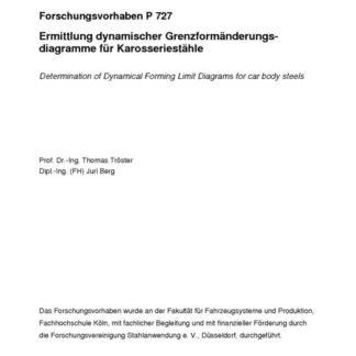 Fostabericht P 727 - Ermittlung dynamischer Grenzformänderungsdiagramme für Karosseriestähle