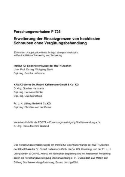 Fostabericht P 728 - Erweiterung der Einsatzgrenzen von hochfesten Schraubenohne Vergütungsbehandlung