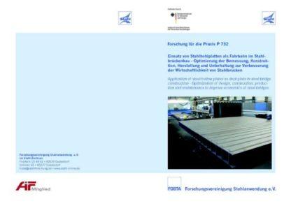 Fostabericht P 732 - Eninsatz von Stahlhohlplatten als Fahrbahn im Stahlbrückenbau - Optimierung der Bemessung, Konstruktion, Herstellung und UNterhaltung zur Verbesserung der Wirtschaftlichkeit von Stahlbrücken