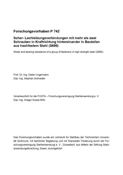 Fostabericht P 742 - Scher-Lochleibungsverbindungen mit mehr als zwei Schrauben in Kraftrichtung hintereinander in Bauteilen aus hochfestem Stahl (S690)