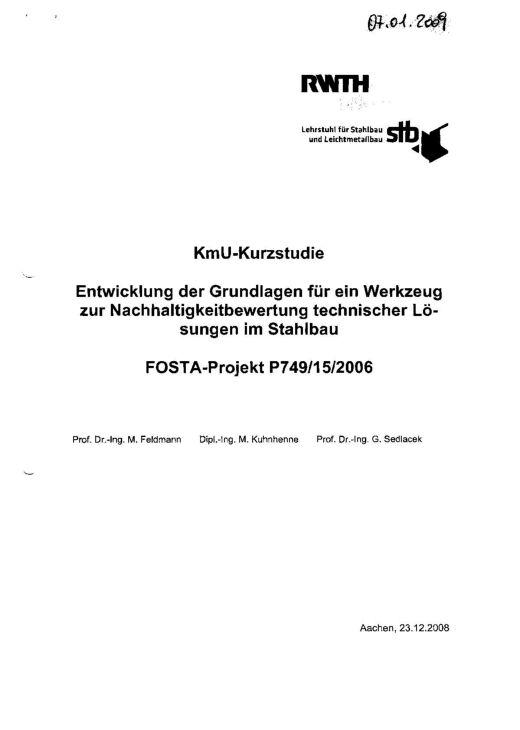 Fostabericht P 749 - Entwicklung der Grundlagen für ein Werkzeug zur Nachhaltigkeitsbewertung technischer Lösungen im Stahlbau