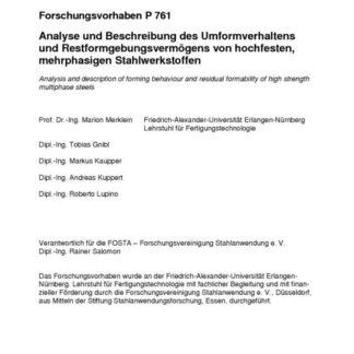 Fostabericht P 761 - Analyse und Beschreibung des Umformverhaltens und Restformgebungsvermögens von hochfesten, mehrphasigen Stahlwerkstoffen