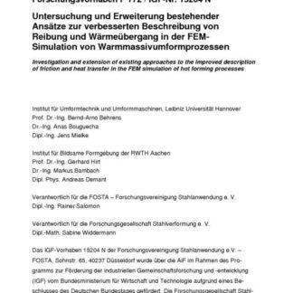 Fostabericht P 772 - Untersuchung und Erweiterung bestehender Ansätze zur verbesserten Beschreibung von Reibung und Wärmeübergang in der FEM-Simulation von Warmmassivumform Prozessen