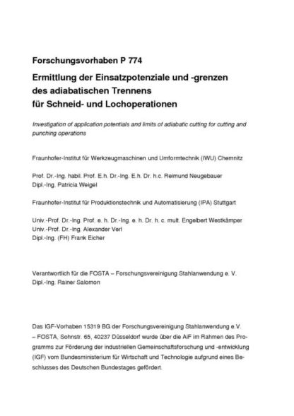 Fostabericht P 774 - Ermittlung der Einsatzpotenziale und -grenzen des adianatischen Trennens für Schneid- und Lochoperationen