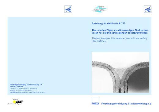 Fostabericht P 777 - Thermisches Fügen von dünnwandigen Strukturbauteilen mit niedrig schmelzenden Zusatzwerkstoffen