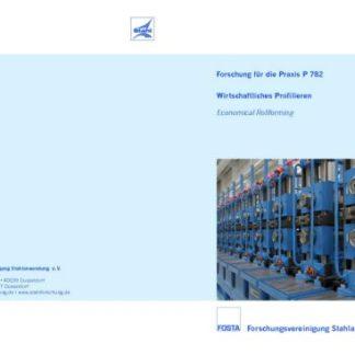 Fostabericht P 782 - Wirtschaftliches Profilieren im Automobilbau