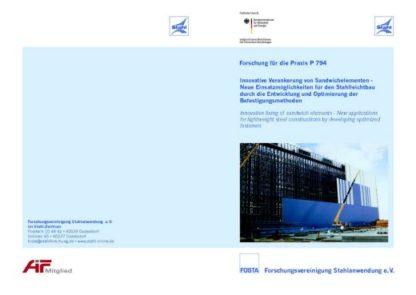 Fostabericht P 794 - Innovative Verankerung von Sandwichelementen - Neue Einsatzmöglichkeiten für den Stahlleichtbau durch die Entwicklung und Optimierung der Befestigungsmethoden