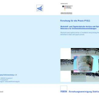 Fostabericht P 811 - Werkstoff- und Fügetechnische Analyse und Optimierung eines Reformers für Brennstoffzellenanwendungen