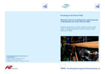 Fostabericht P 816 - Optimaler Einsatz von Hohlprofilen und Gussknoten im Brückenbau aus Stahl S355 bis S690