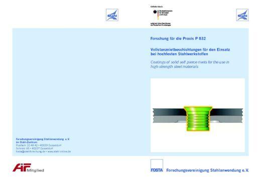 Fostabericht P 832 - Vollstanznietbeschichtungen für den Einsatz bei hochfesten Stahlwerkstoffen