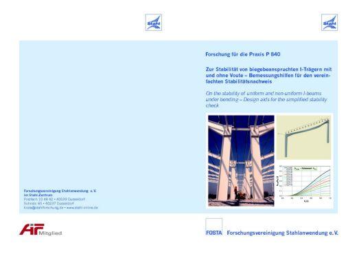 Fostabericht P 840 - Zur Stabilität von biegebeanspruchten I-Trägern mit und ohne Voute-Bemessungshilfen für den vereinfachten Stabilitätsnachweis