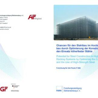 Fostabericht P 866 - Chance für den Stahlbau im Hochregallagerbau durch Optimierung der Konstruktion und den Einsatz höherfester Stähle