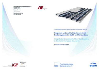 Fostabericht P 879 - Integrierte und nachhaltigkeitsorientierte Decksysteme im Stahl- und Verbundbau
