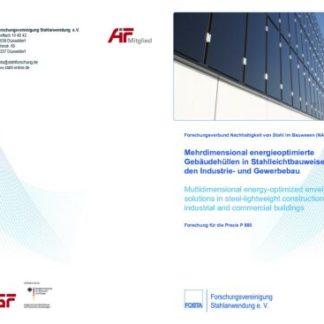 Fostabericht P 880 - Mehrdimensional energieoptimierte Gebäudehüllen in Stahlleichtbauweise für den Industrie- und Gewerbebau