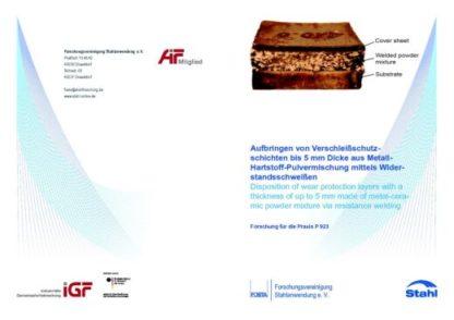 Fostabericht P 923 - Aufbringen von Verschleißschutzschichten bei 5 mm Dicke aus Metall-Hartstoff-Pulvermischung mittels Widerstandsschweißen