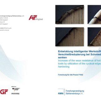 Fostabericht P 942 - Entwicklung intelligenter Werkstoffe zur Verschleißreduzierung bei Schmiedegesenken