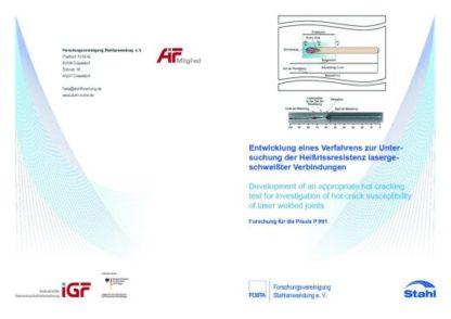 Fostabericht P 991 - Entwicklung eines Verfahrens zur Untersuchung der Heißrissresistenz lasergeschweißter Verbindungen