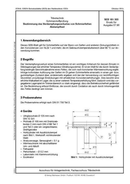 Stahl-Eisen-Betriebsblatt (SEB) 181 303 - Schmierstoffprüfung - Bestimmung des Verdampfungsverlustes von Schmierfetten: Abdampftest