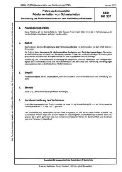 Stahl-Eisen-Betriebsblatt (SEB) 181 307 - Prüfung von Schmierstoffen - Förderverhalten von Schmierfetten - Bestimmung des Förderwiderstandes mit dem Shell-Delimon-Rheometer