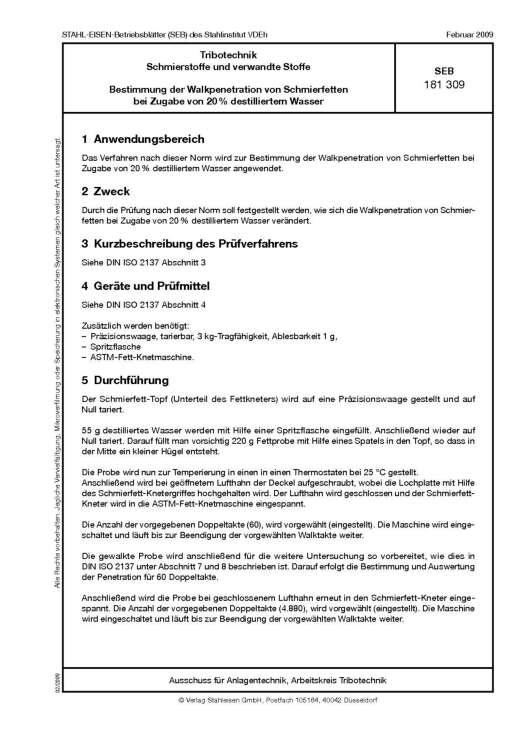 Stahl-Eisen-Betriebsblatt (SEB) 181 309 - Schmierstoffe und verwandte Stoffe - Bestimmung der Walkpenetration von Schmierfetten bei Zugabe von 20% destilliertem Wasser