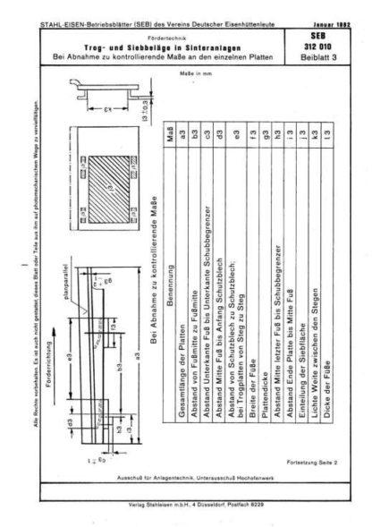 Stahl-EIsen-Betriebsblatt (SEB) 312 010 - Trog- und Siebbeläge in Sinteranlagen - Bei Abnahme zu kontrollierende Maße in Querrichtung (Beiblatt 3)