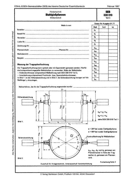 Stahl-Eisen-Betriebsblatt (SEB) 330 010 - Stahlgießpfannen - Meßprotokoll (Teil 3)