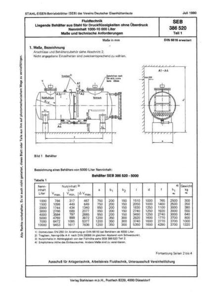 Stahl-Eisen-Betriebsblatt (SEB) 386 520 - Liegende Behälter aus Stahl für Druckflüssigkeiten ohne Überdruck - Nenninhalt 1000 - 10 000 Liter - Maße und technische Anforderungen (Teil 1)