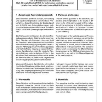 Stahl-Eisen-Prüfblatt (SEP) 1970 - Prüfung der Beständigkeit von Advanced HIgh Strength Steels (AHSS) für den Automobilbau gegen fertigungsbedingte wasserstoffreduzierte Sprödbrüche