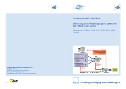 Fostabericht P 639 - Entwicklung eines Verschleißprognosesystems für das Tiefziehen von Stählen