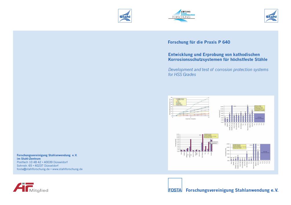 Fostabericht P 640 - Entwicklung und Erprobung von kathodischen Korrosionsschutzsystemen für höherfeste Stähle