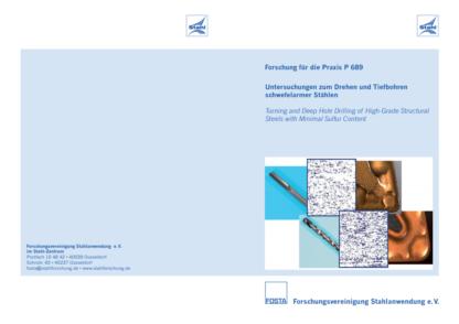 Fostabericht P 689 - Untersuchungen zum Drehen und Tiefbohren schwefelarmer Stählen